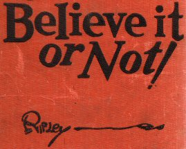 "cover of Ripley's ""Believe it or Not!"" omnibus edition c1930s"